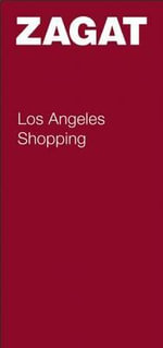 Los Angeles Shopping - Zagat Survey