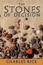 The Stones of Decision - Charles Rice