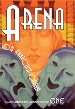 Arena One : On Anarchist Cinema - Russell Campbell