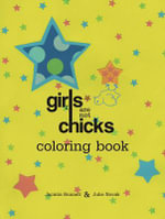 Girls Are Not Chicks Coloring Book - Jacinta Bunnell