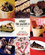 Lickin' the Beaters 2 : Vegan Chocolate and Candy - Siue Moffat