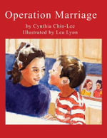 Operation Marriage - Cynthia Chin-Lee