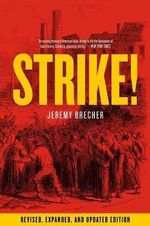 Strike! : Revised and Expanded - Jeremy Brecher