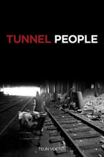 Tunnel People - Teun Voeten
