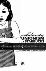 Solidarity Unionism at Starbucks - Staughton Lynd