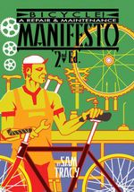 Bicycle! : A Repair & Maintenance Manifesto - Sam Tracy