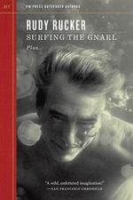 Surfing the Gnarl : Plus-- - Rudy Rucker