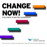 Change Now! Five Steps to Better Leadership - Peter Scisco