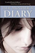 Her Mother's Diary - David Curry Kahn
