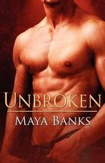 Unbroken : Understood - Overheard - Undenied - Maya Banks