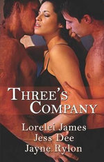 Three's Company - Lorelei James