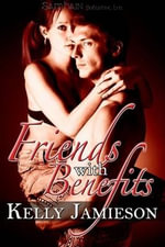Friends with Benefits - Kelly Jamieson