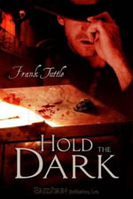 Hold The Dark : Markhat - Frank Tuttle