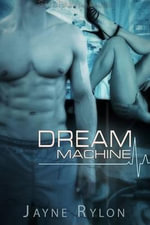 Dream Machine - Jayne Rylon