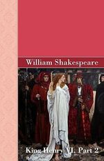 King Henry VI, Part 2 - William Shakespeare