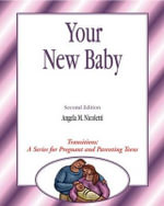 Transitions : Your New Baby - Angela Nicoletti