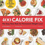 400 Calorie Fix - US EDITION with US measurements :  The Easy New Rule for Permanent Weight Loss! (Not the edition advertised on Today Tonight) - Liz Vaccariello