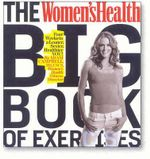 Women's Health Big Book of Exercises :  Four Weeks to a Leaner, Sexier, Healthier You! - Adam Campbell