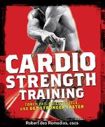 Men's Health Cardio Strength Training - Robert Dos Remedios