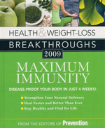 Health & Weight-Loss Breakthroughs 2009 : Maximum Immunity