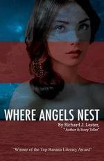 Where Angels Nest - Richard J Lester