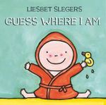 Guess Where I Am : Guess Ser. - Liesbet Slegers