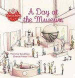 A Day at the Museum - Florence Ducatteau