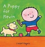 A Puppy for Kevin - Liesbet Slegers