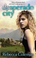 Desperado City - Rebecca