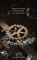The Clockwork Man - William