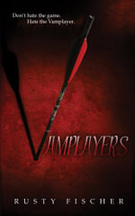 Vamplayers - Rusty Fischer