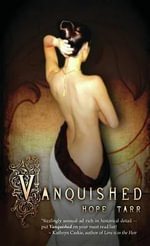 Vanquished : Book One in the Men of Roxbury House Series - Hope Tarr