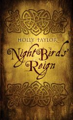 Night Birds' Reign : Book One in the Dreamer's Cycle Series - Holly Taylor