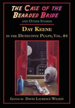 The Case of the Bearded Bride and Other Stories - Day Keene