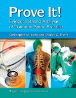 Prove It! Evidence-Based Analysis of Common Spine Practice - Christopher M. Bono