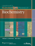 Lippincott's Illustrated Q&A Review of Biochemistry - Michael A. Lieberman