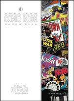 American Comic Book Chronicles : 1965-69 - John Wells