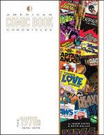 American Comic Book Chronicles : 1970s