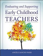 Evaluating and Supporting Early Childhood Teachers - Angèle Sancho Passe