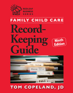 Family Child Care Record-Keeping Guide, Ninth Edition - JD, Tom Copeland