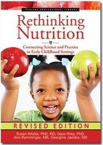 Rethinking Nutrition : Connecting Science and Practice in Early Childhood Settings - Susan Nitzke