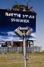 North Star Summer - Kristi M Corchero