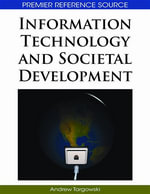 Information Technology and Societal Development - Andrew Targowski