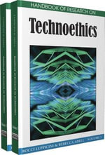 Handbook of Research on Technoethics
