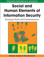 Social and Human Elements of Information Security : Emerging Trends and Countermeasures - Manish Gupta