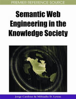 Semantic Web Engineering in the Knowledge Society