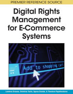 Digital Rights Management for E-Commerce Systems - Lambros Drossos