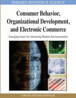 Consumer Behavior, Organizational Development, and Electronic Commerce : Emerging Issues for Advancing Modern Socioeconomies