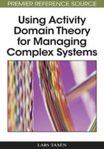 Using Activity Domain Theory for Managing Complex Systems - Lars Taxen