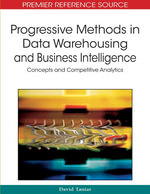 Progressive Methods in Data Warehousing and Business Intelligence : Concepts and Competitive Analytics